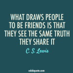 1738877207-what-draws-people-to-be-friends-is-that-they-see-the-same-truth-they-share-it